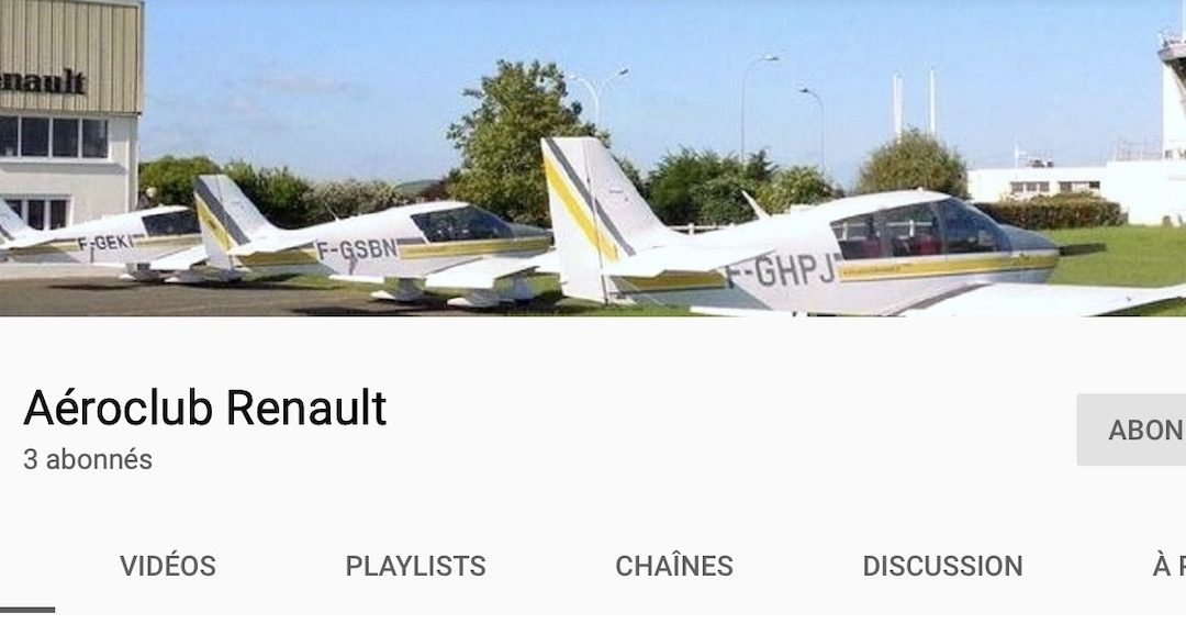 Les Flashs de l'ACR – L'Aéroclub Renault a sa chaîne YouTube !